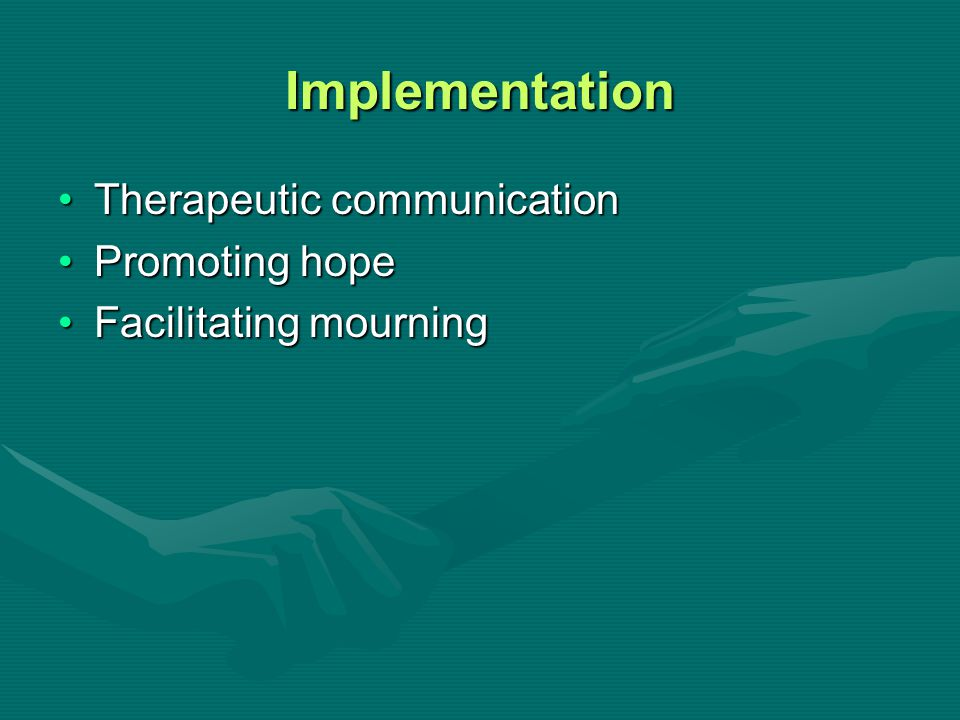 Implementation Therapeutic communication Promoting hope