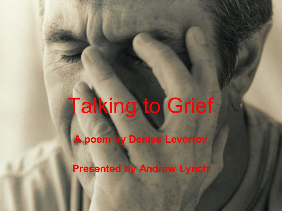 A poem by Denise Levertov Presented by Andrew Lynch
