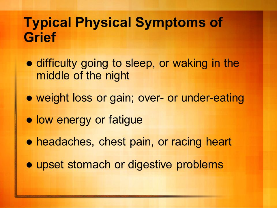Typical Physical Symptoms of Grief