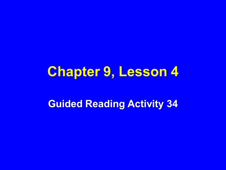 Guided Reading Activity 34