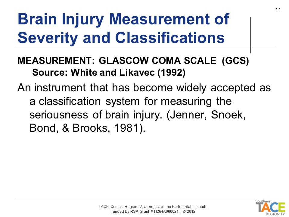 Brain Injury Measurement of Severity and Classifications