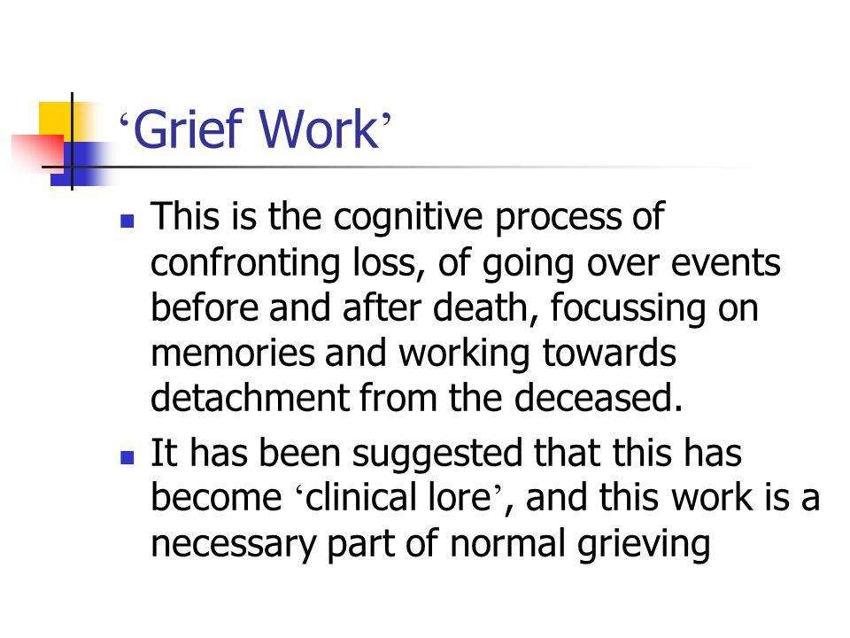 'Grief Work'