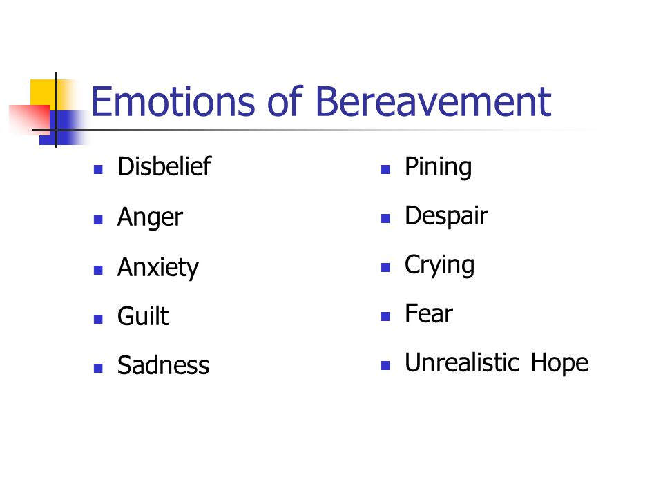 Emotions of Bereavement