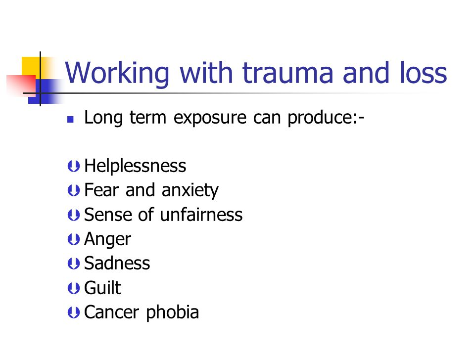 Working with trauma and loss