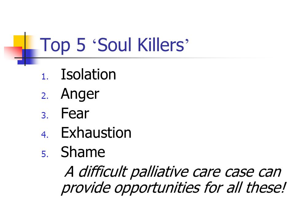 Top 5 'Soul Killers' Isolation Anger Fear Exhaustion Shame