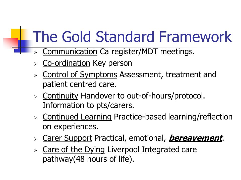 The Gold Standard Framework