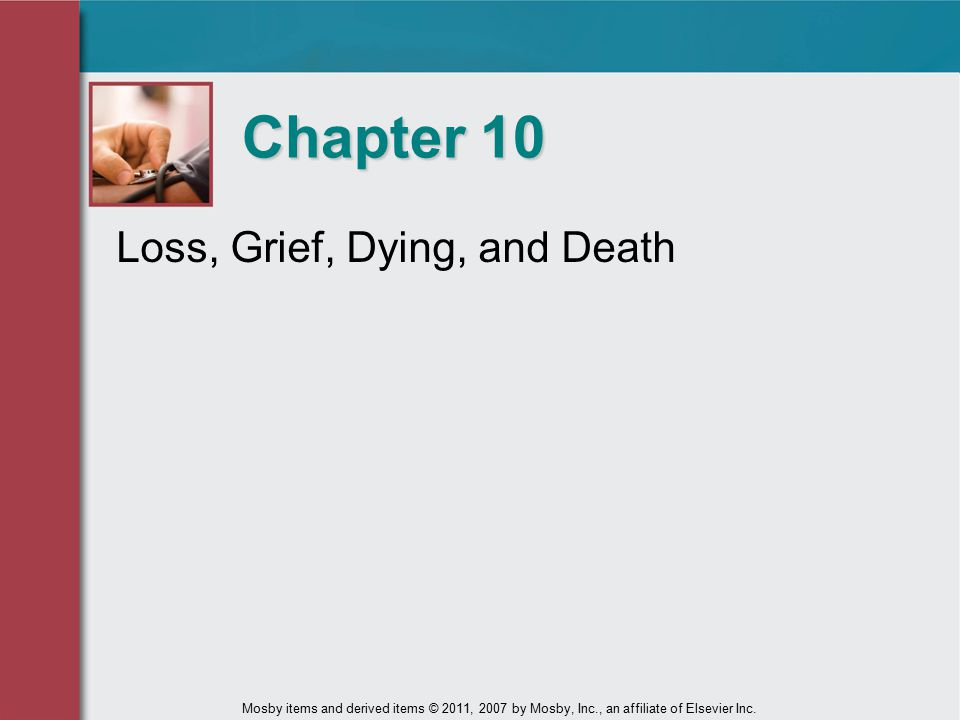Chapter 10 Loss, Grief, Dying, and Death