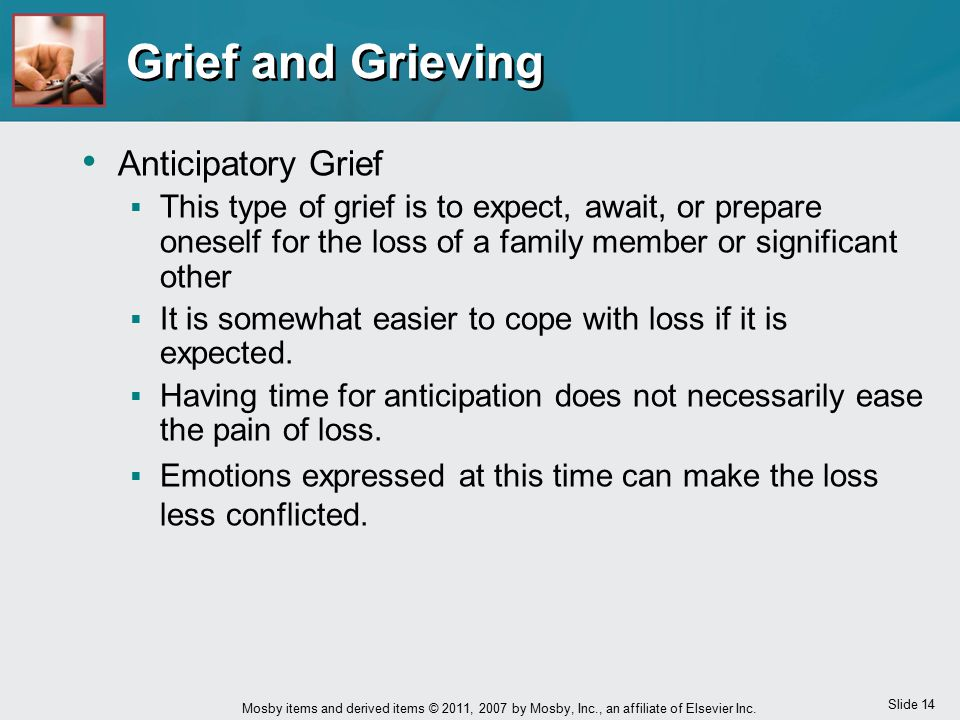 Grief and Grieving Anticipatory Grief