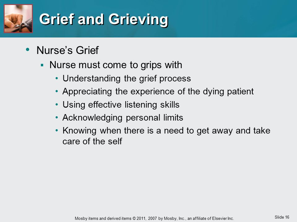 Grief and Grieving Nurse's Grief Nurse must come to grips with