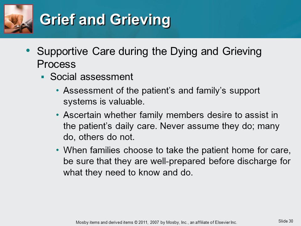 Grief and Grieving Supportive Care during the Dying and Grieving Process. Social assessment.