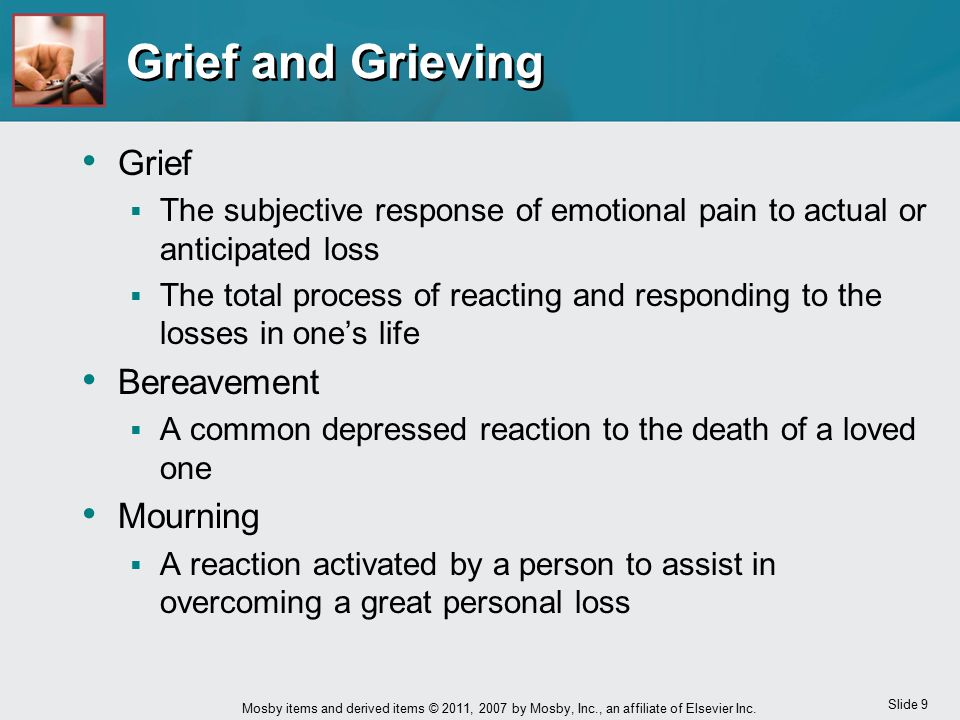 Grief and Grieving Grief Bereavement Mourning