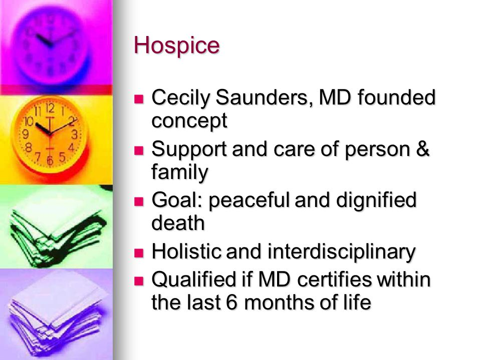 Hospice Cecily Saunders, MD founded concept