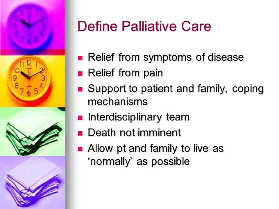 Define Palliative Care