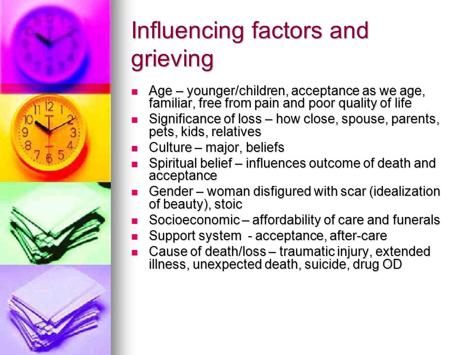 Influencing factors and grieving
