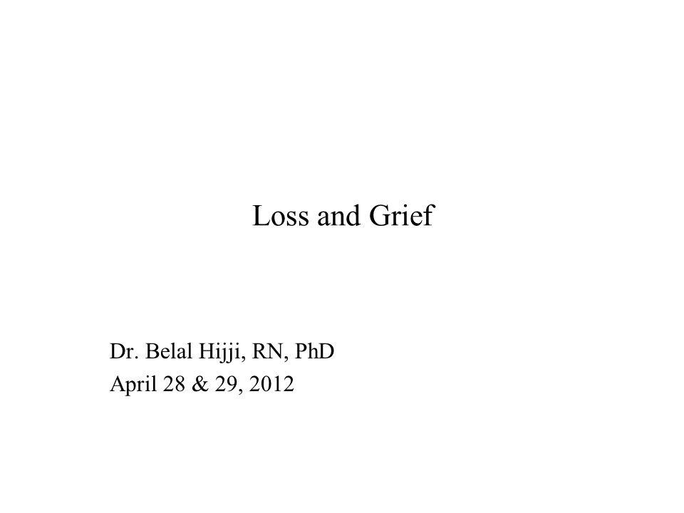Dr. Belal Hijji, RN, PhD April 28 & 29, 2012
