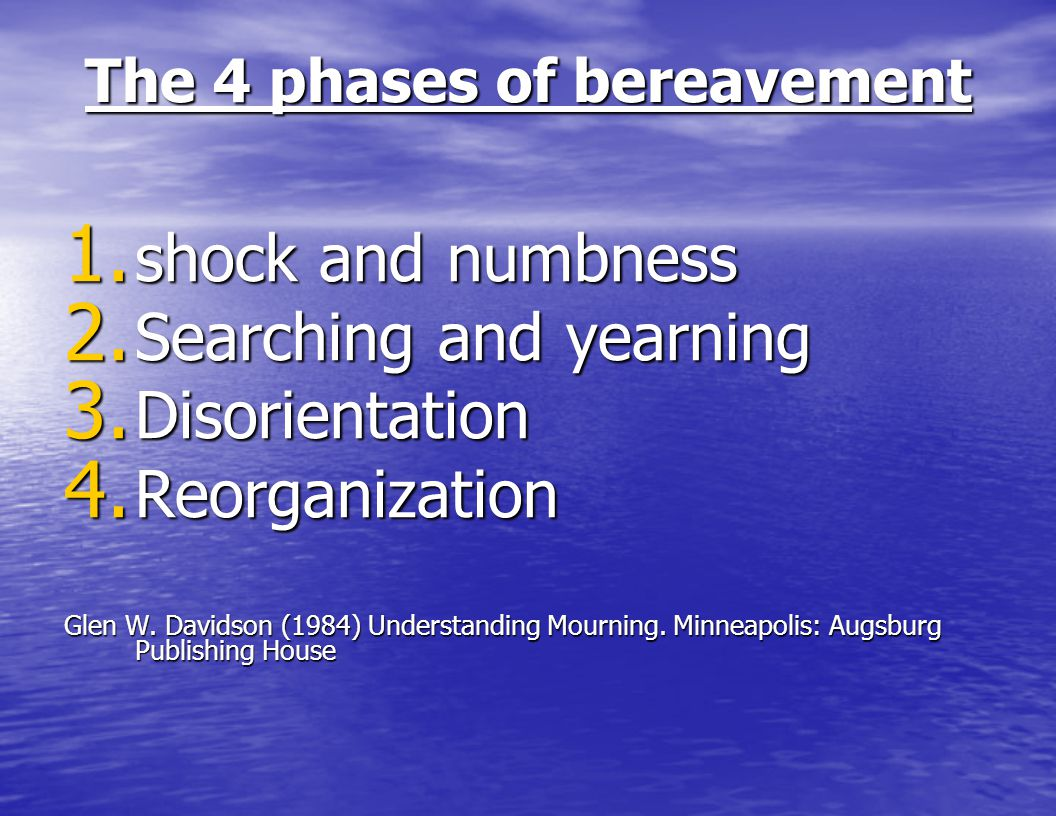 The 4 phases of bereavement