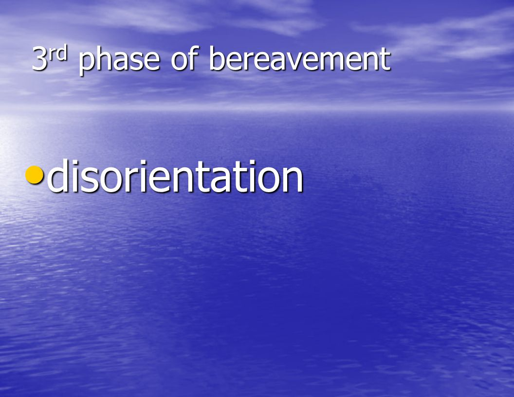 3rd phase of bereavement