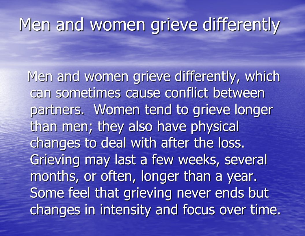 Men and women grieve differently