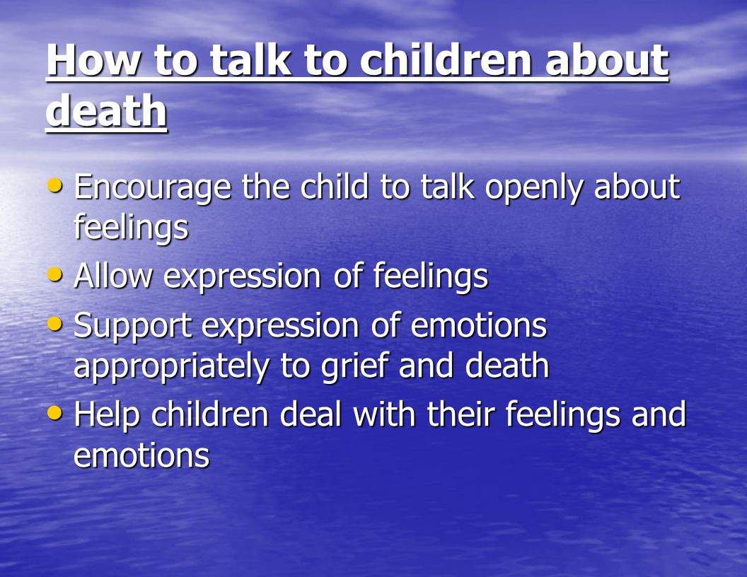 How to talk to children about death