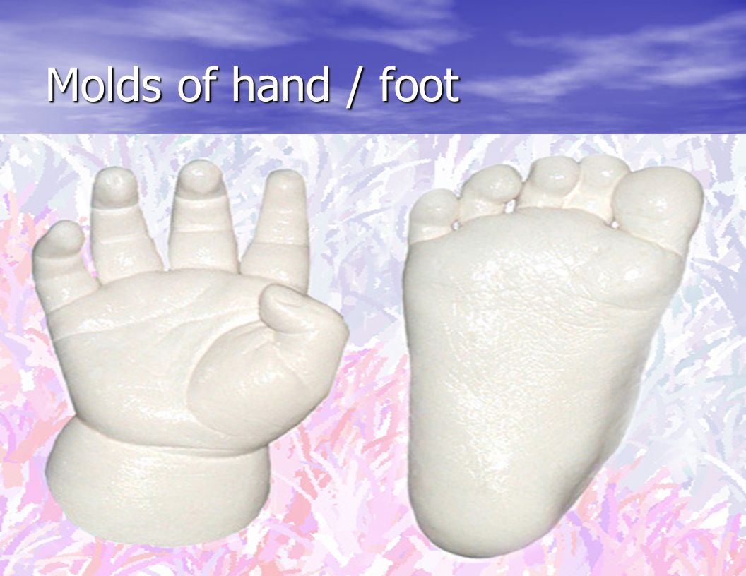 Molds of hand / foot
