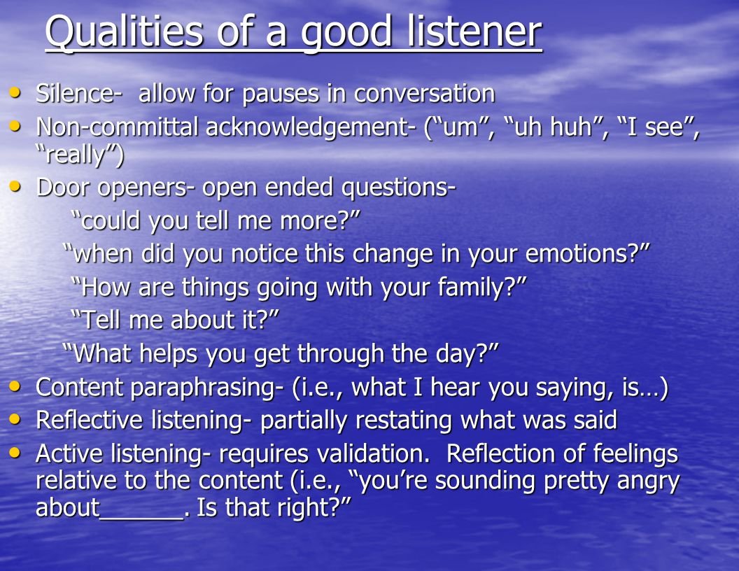 Qualities of a good listener