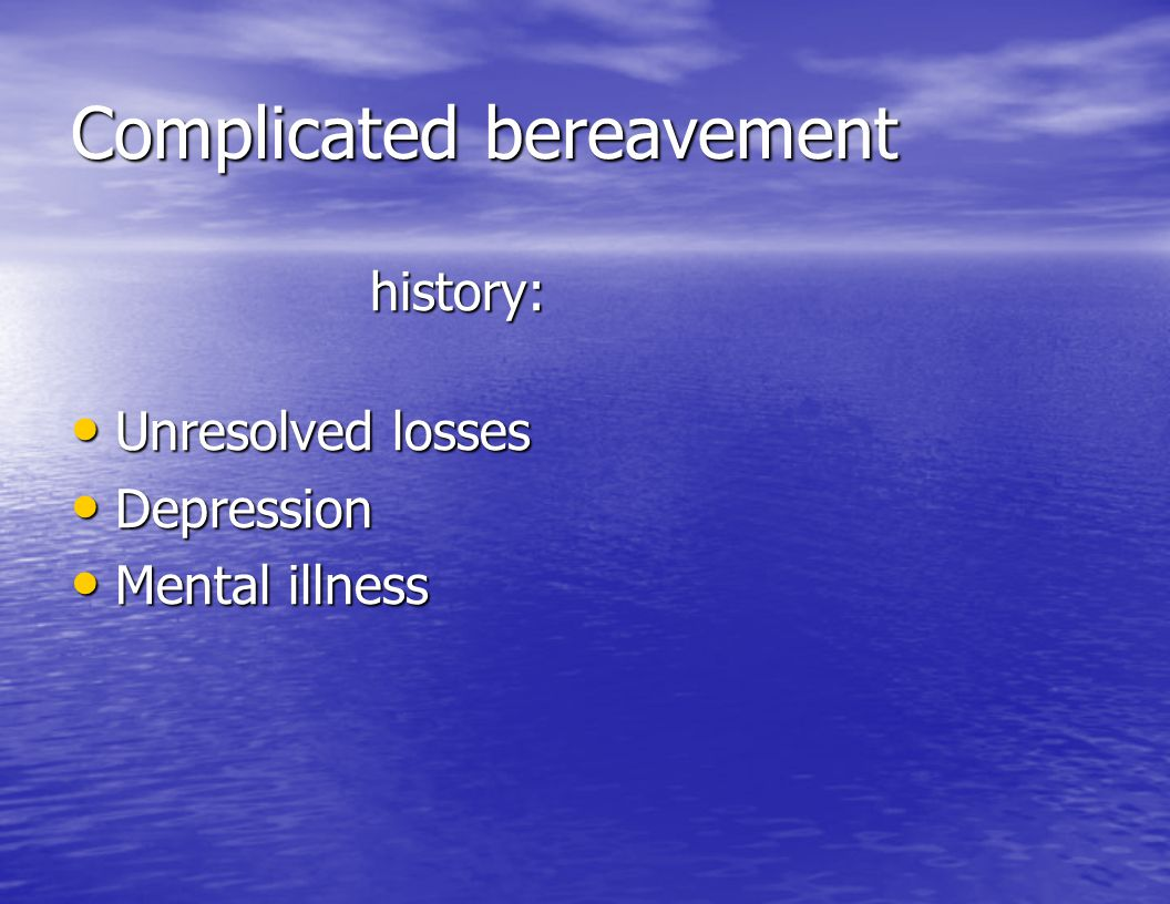 Complicated bereavement