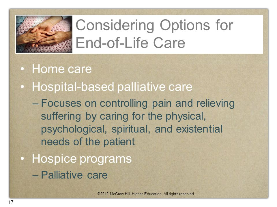 Considering Options for End-of-Life Care