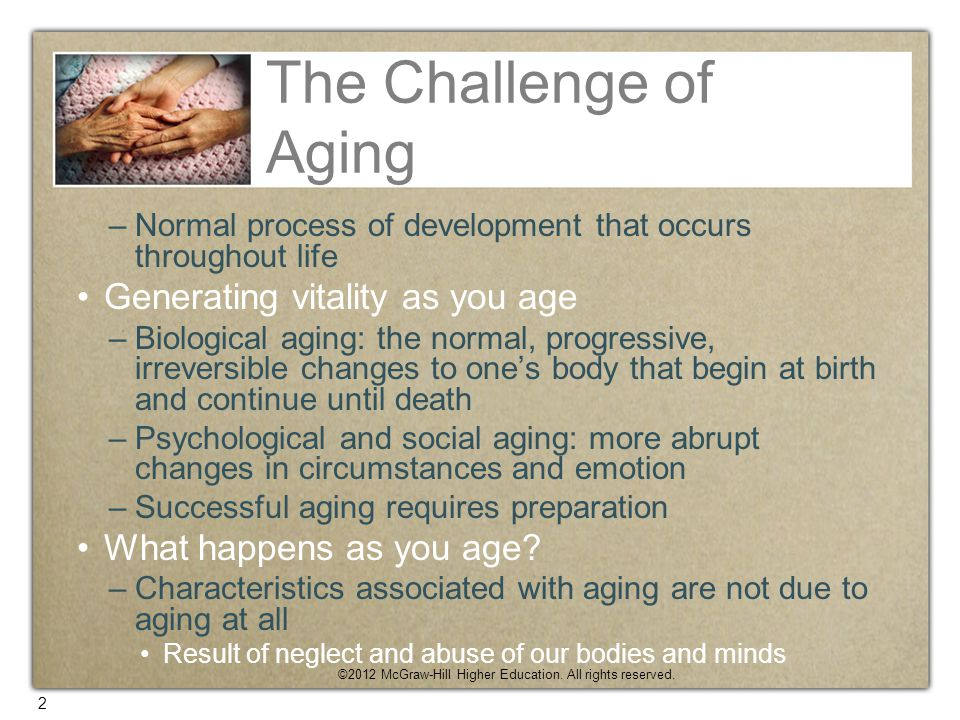 The Challenge of Aging Generating vitality as you age