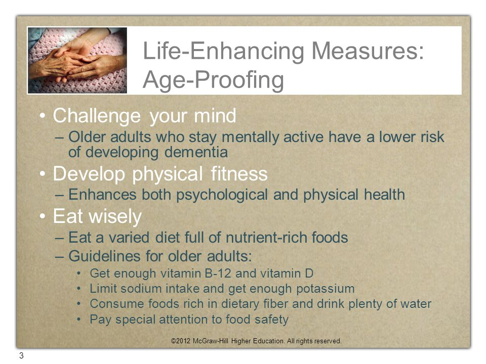Life-Enhancing Measures: Age-Proofing