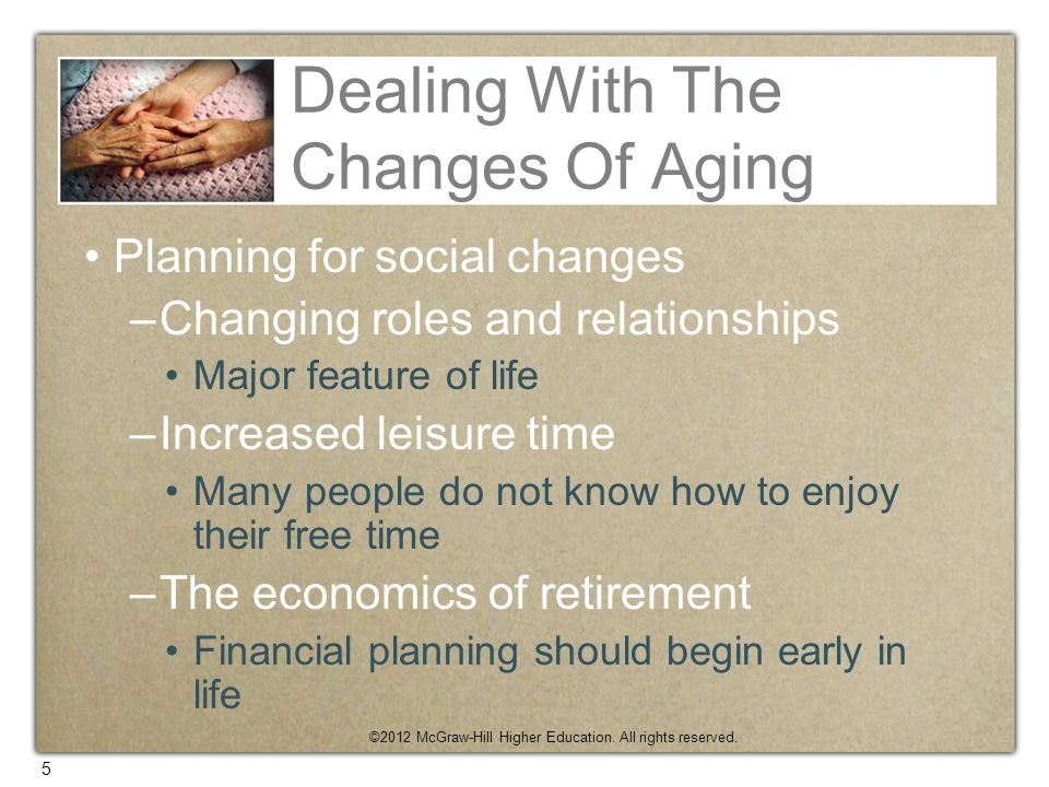 Dealing With The Changes Of Aging