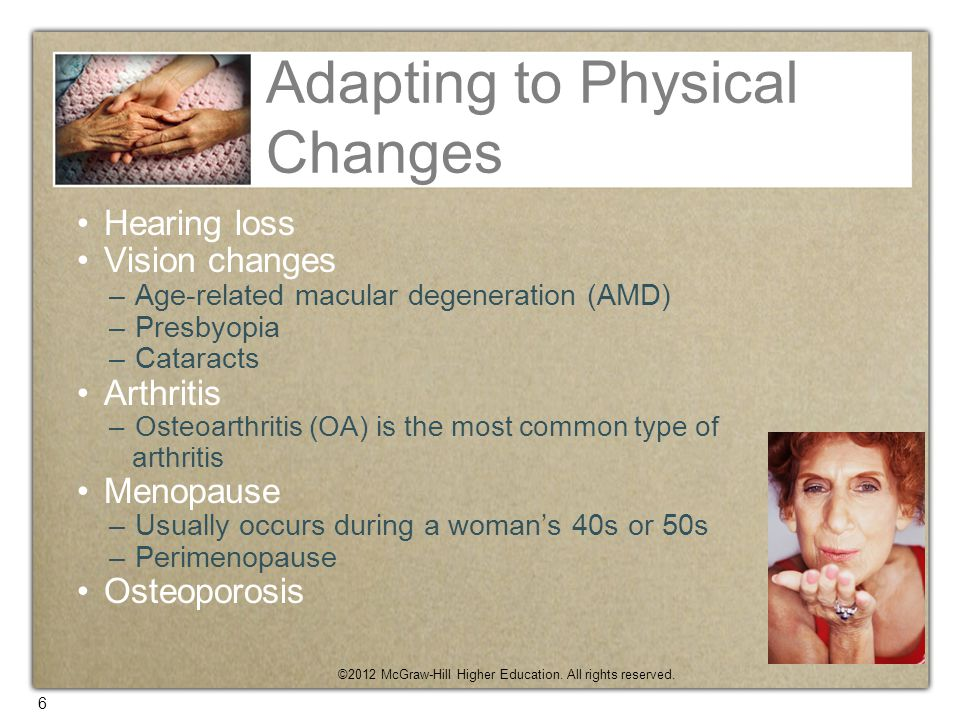 Adapting to Physical Changes