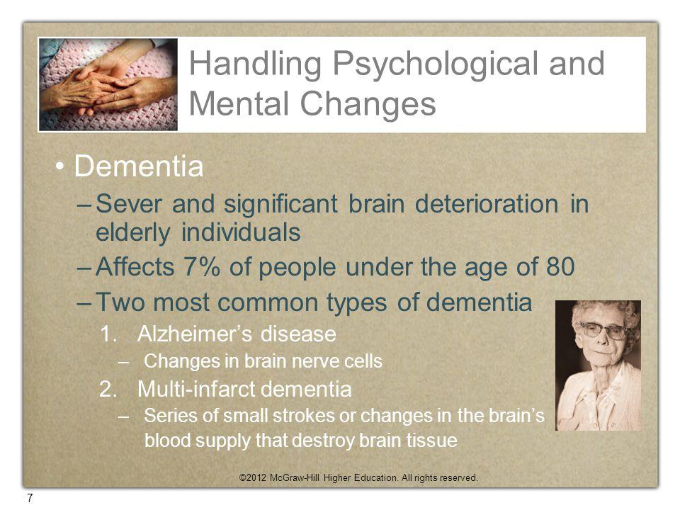 Handling Psychological and Mental Changes