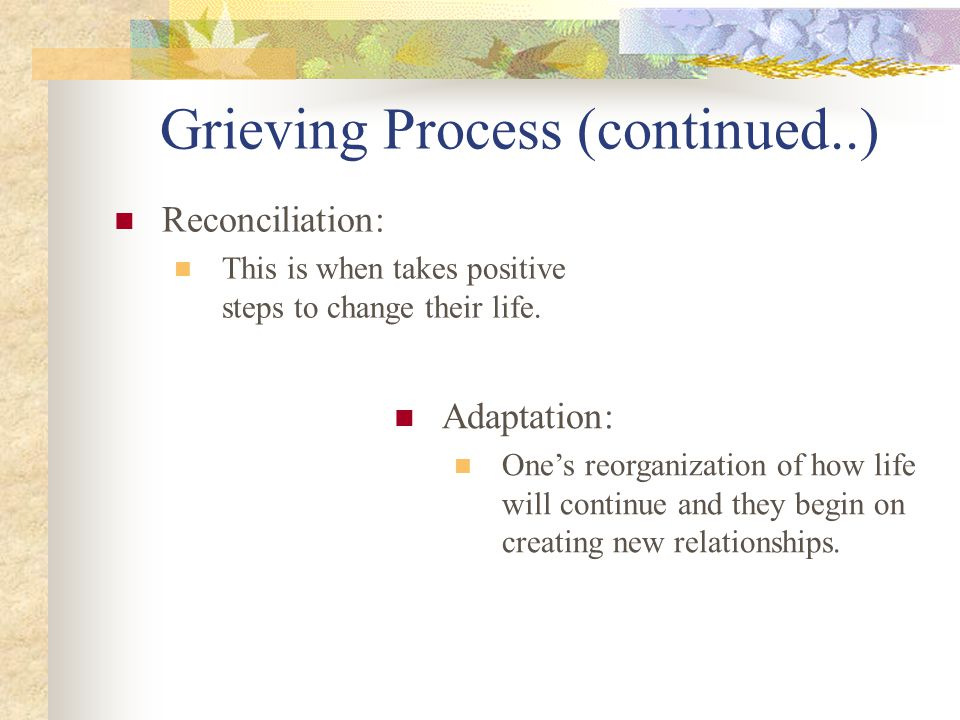 Grieving Process (continued..)