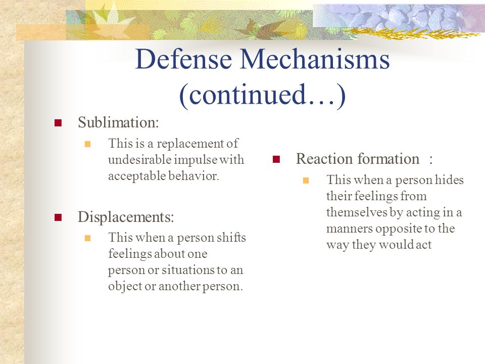 Defense Mechanisms (continued…)