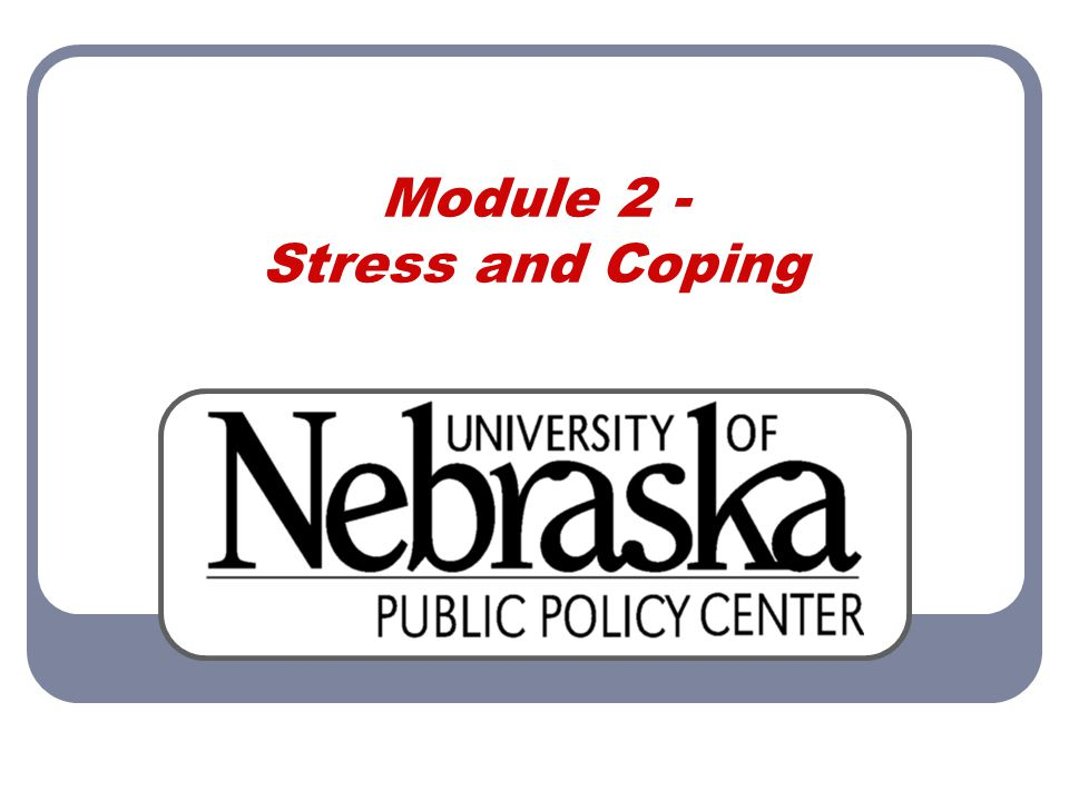 Module 2 - Stress and Coping