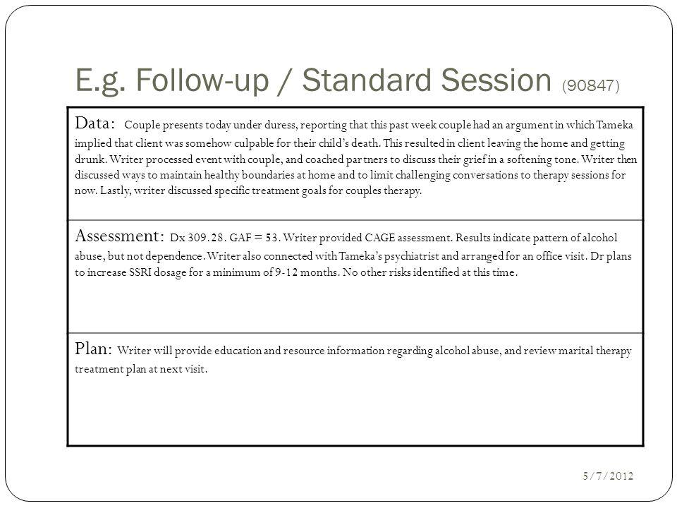 E.g. Follow-up / Standard Session (90847)