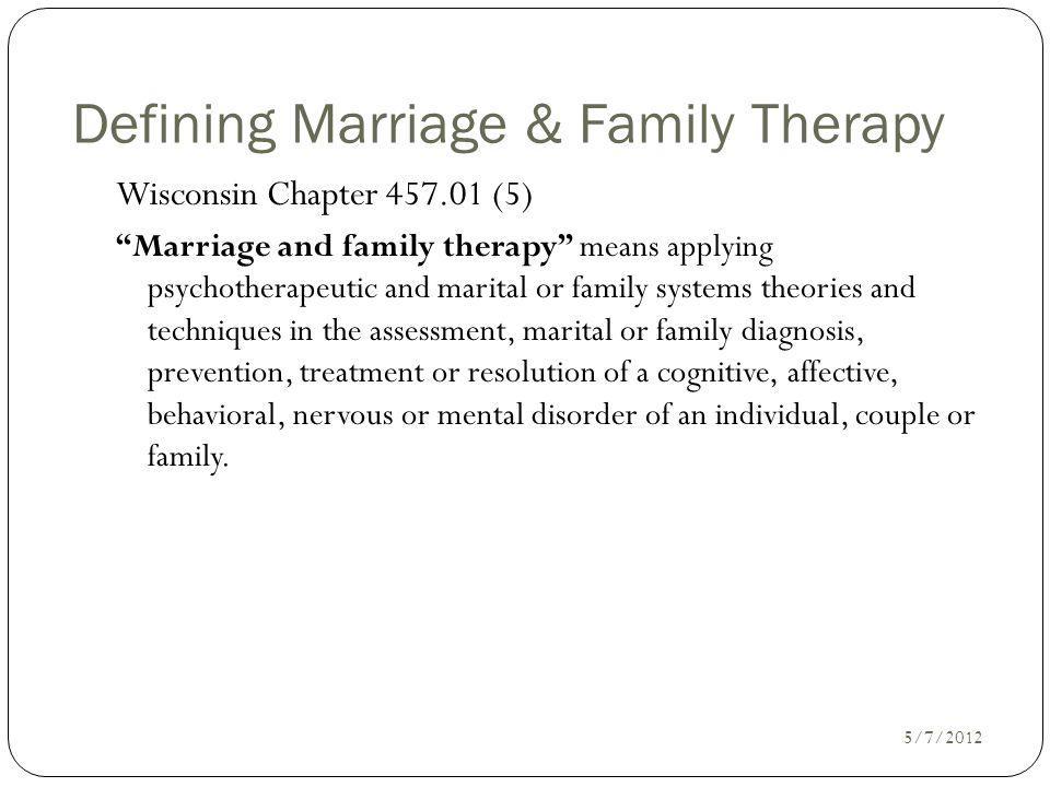 Defining Marriage & Family Therapy