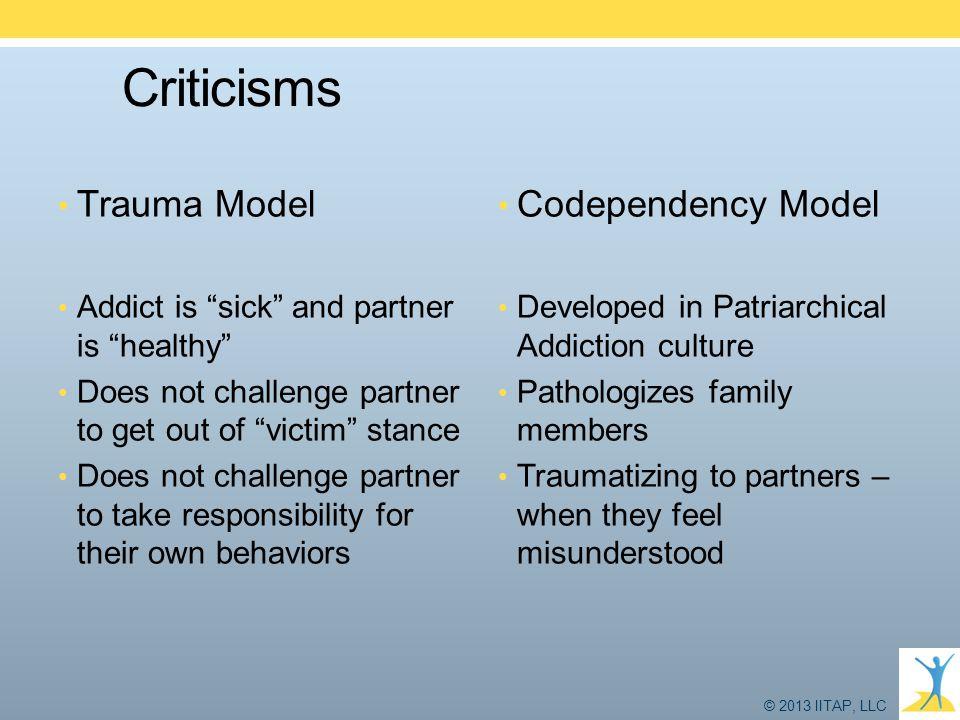 Criticisms Trauma Model Codependency Model