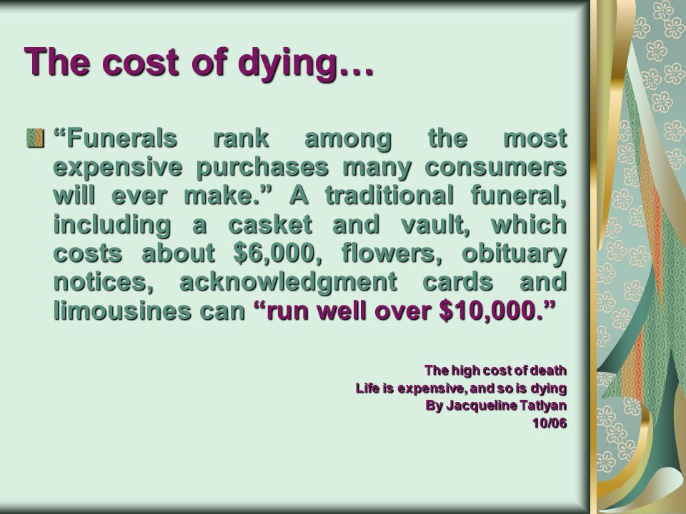 The cost of dying…