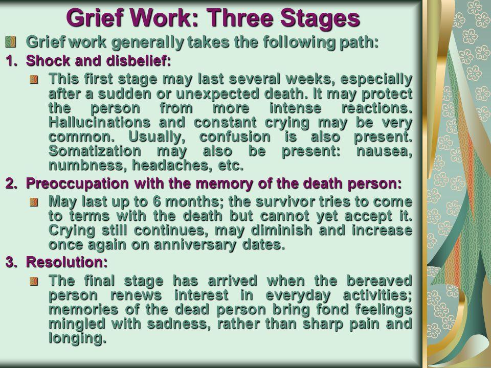 Grief Work: Three Stages