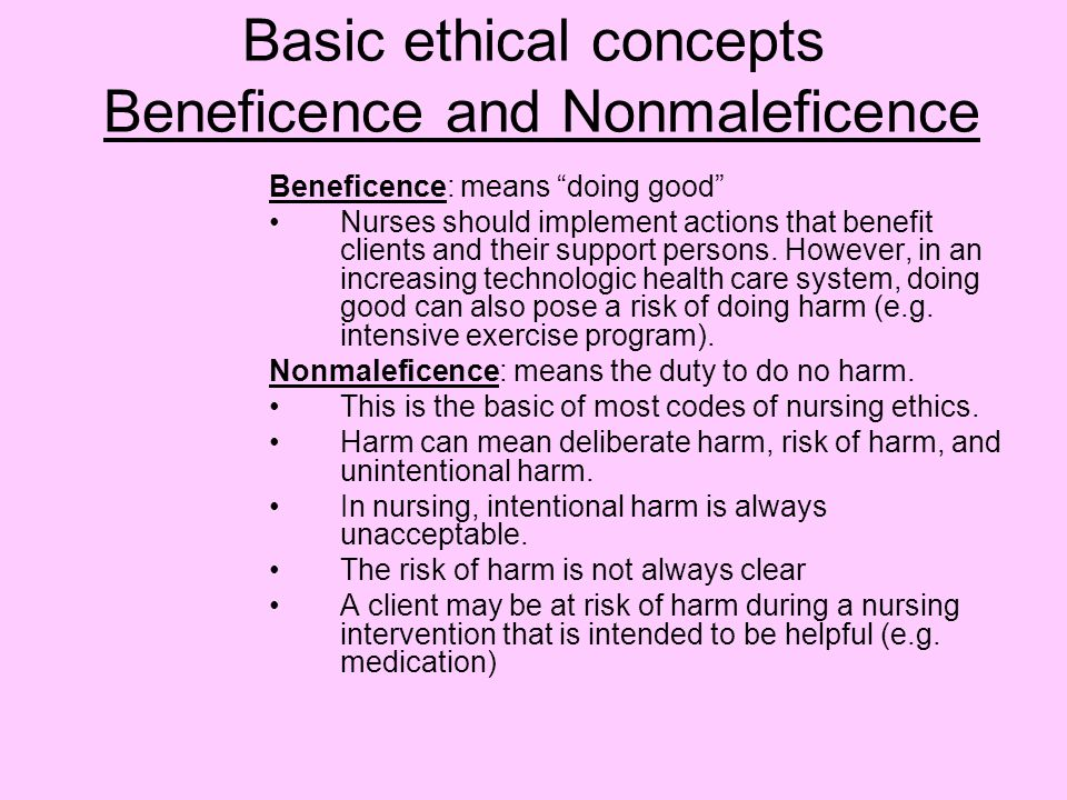 Basic ethical concepts Beneficence and Nonmaleficence