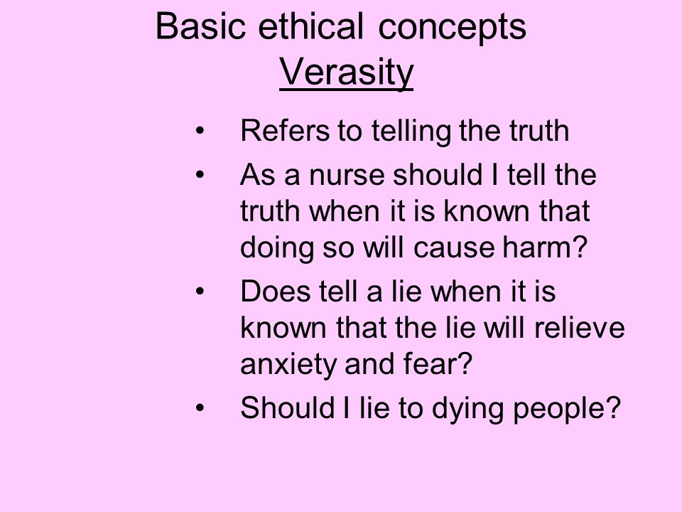 Basic ethical concepts Verasity