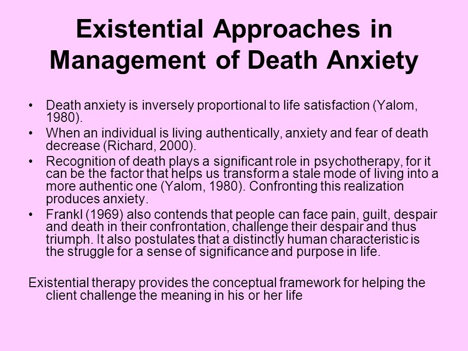 Existential Approaches in Management of Death Anxiety