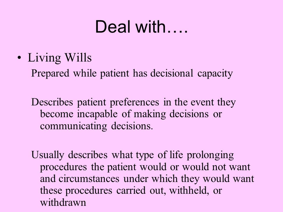 Deal with…. Living Wills
