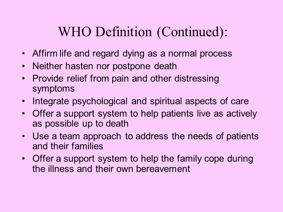 WHO Definition (Continued):