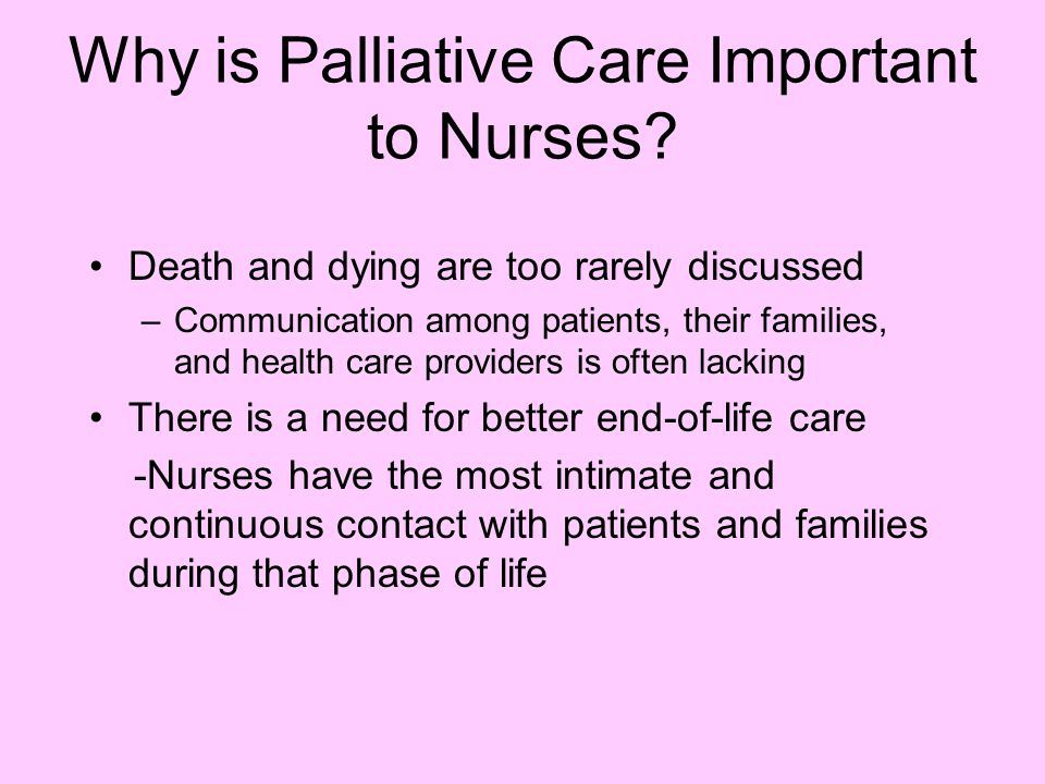 Why is Palliative Care Important to Nurses