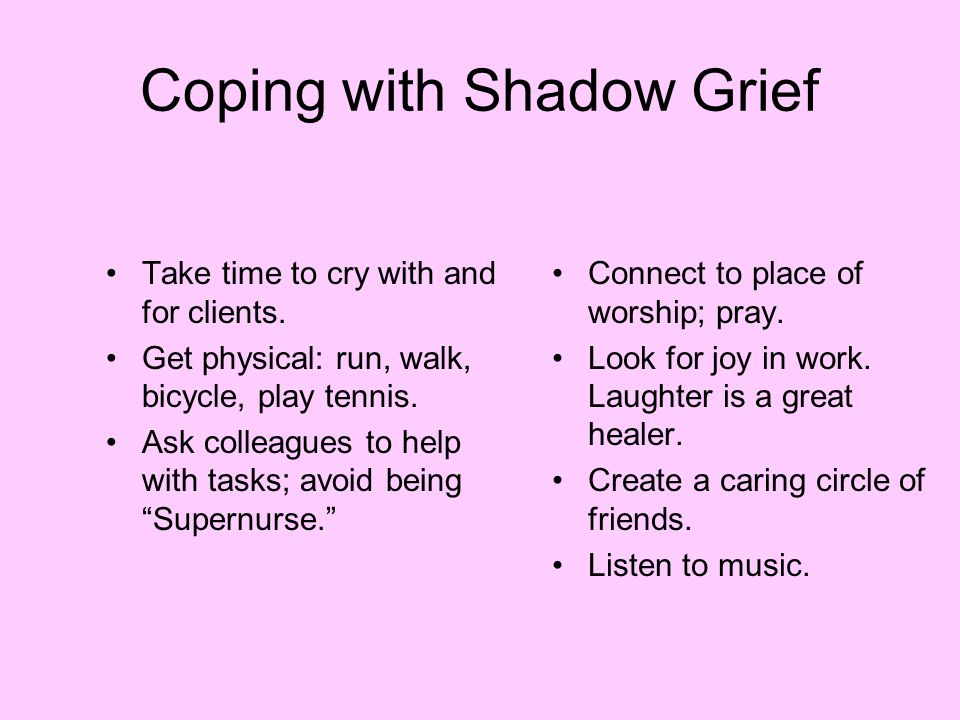 Coping with Shadow Grief