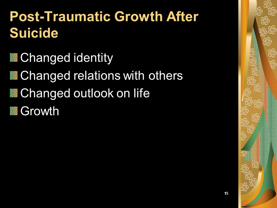 Post-Traumatic Growth After Suicide