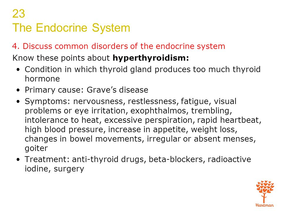 4. Discuss common disorders of the endocrine system