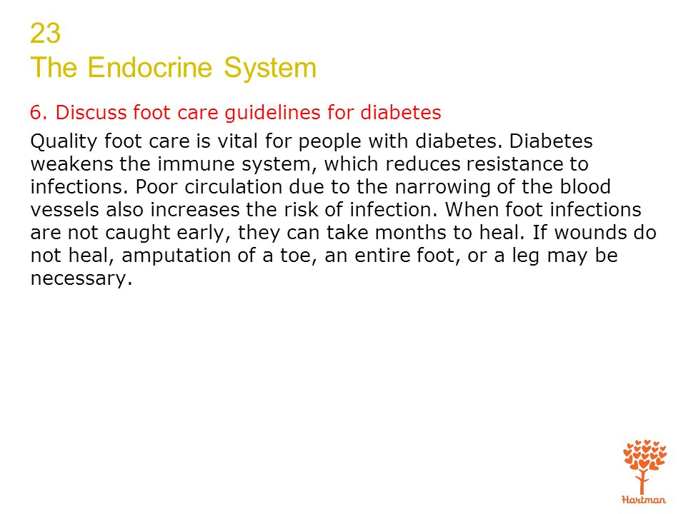6. Discuss foot care guidelines for diabetes